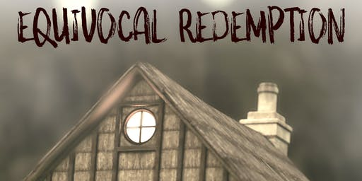Equivocal Redemption - Preview Screening