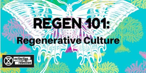 REGEN 101: Regenerative Culture Preparation Workshop 101
