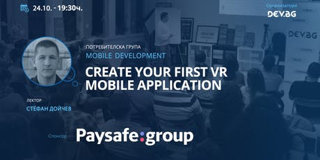 Mobile Development: Create your first VR Mobile Application tickets