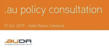 .au Policy Consultation October 2019 - Canberra tickets