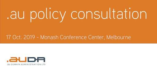 .au Policy Consultation October 2019 - Melbourne
