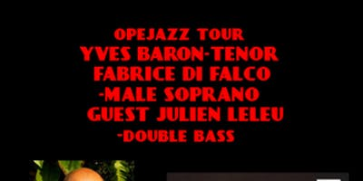 OPEJAZZ TOUR FABRICE DI FALCO-YVES BARON-JULIEN LELEU AND FRIENDS
