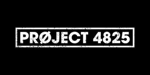 PRØJECT 4825 - LAUNCH PARTY