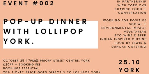 Good People Nice Times Event #2 Pop-Up Dinner with Lollipop York