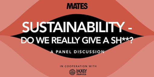 SUSTAINABILITY- Do we really give a sh**?