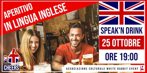 Speak'n Drink - Aperitivo in lingua inglese