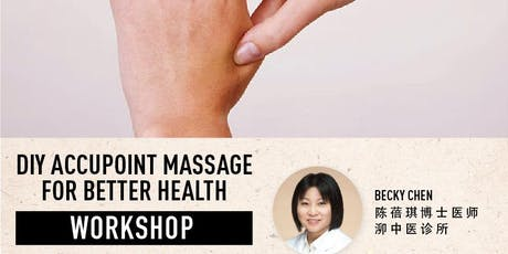 TCM DIY Accupoint Massage for Good Health tickets