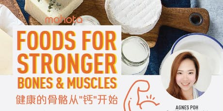 Foods for Stronger Bones & Muscles tickets