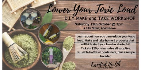 Lower Your Toxic Load - Make & Take Workshop tickets