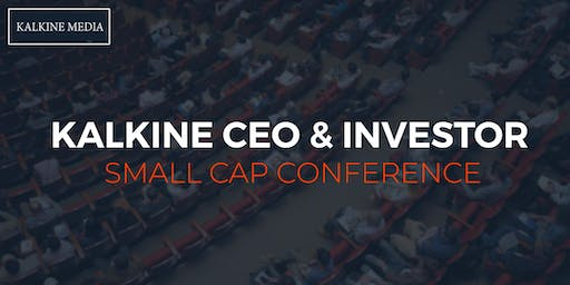 Kalkine CEO & Investor Small Cap Conference 2019