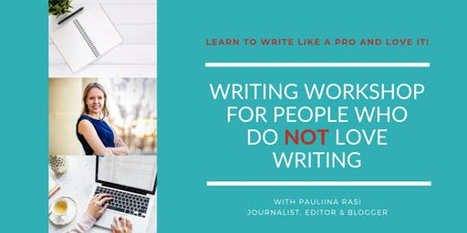 Writing Workshop for People Who Are Not Passionate Writers