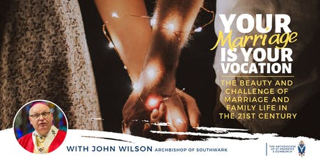 Your Marriage  is Your Vocation tickets