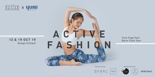 Active Fashion Week - Core Yoga and Barre by Yumi Active x Design Orchard