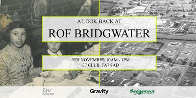 A look back at ROF Bridgwater - Sat 9th Nov