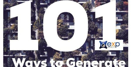 101 Ways To Lead Generate & 8 Ways To Wealth Generate For Realtors! tickets