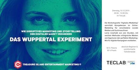 Das Wuppertal Experiment – Disruptiv den digitalen Markt verändern Tickets
