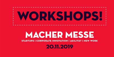Macher Messe - Workshops