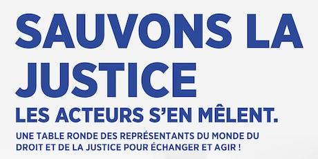 Sauvons la justice: les acteurs s'en mêlentbillets