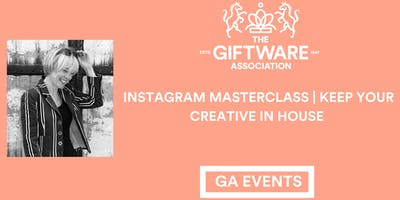 INSTAGRAM MASTERCLASS | KEEP YOUR CREATIVE IN - HOUSE