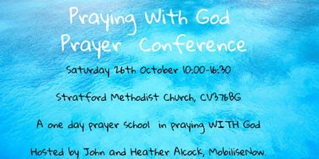 Praying With God Prayer School tickets