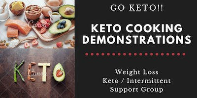 KETO / Weight Loss - Weekly Group Meetup and Cooking Demonstrations