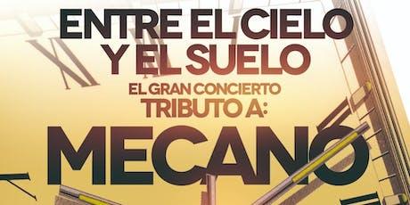 El gran tributo a Mecano en Madrid - Entre el cielo y el suelo entradas