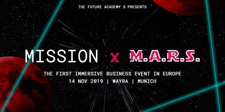 Mission x M.A.R.S. tickets