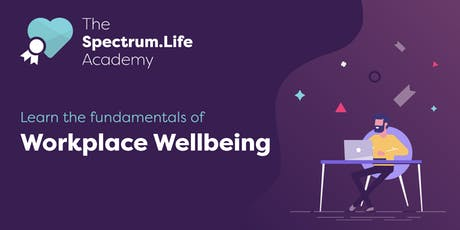 The Fundamentals of Workplace Wellbeing Belfast tickets
