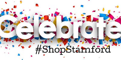 CELEBRATE WITH #SHOPSTAMFORD