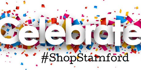CELEBRATE WITH #SHOPSTAMFORD tickets