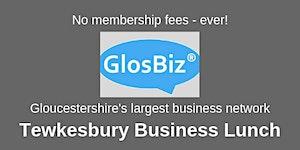 GlosBiz® Business Lunch TEWKESBURY: Friday 29...