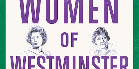 Women of Westminster: The MPs who changed politics tickets