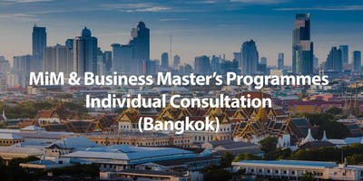 MSc in Management (MiM) & Business Master's Programmes Individual Consultation in Bangkok
