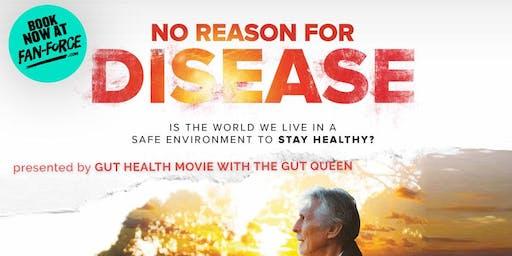 No Reason For Disease - Hoyts Cinemas Garden City Booragoon