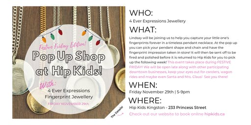 Pop Up Shop at Hip Kids - 4EVER Expressions - Festive Friday Edition!