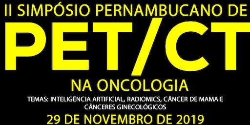 II Simpósio Pernambucano de PET/CT na oncologia