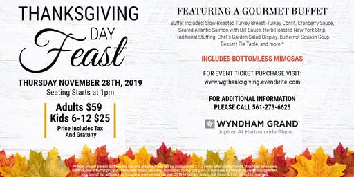 2019 Thanksgiving Feast at the Wyndham Grand Jupiter