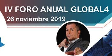 IV FORO ANUAL GLOBAL4 tickets