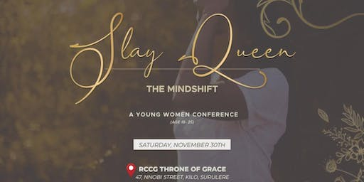 SLAY QUEEN (The Mindshift)