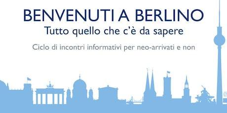 Benvenuti a Berlino - Ciclo di Incontri Informativi - Fisco e tasse Tickets