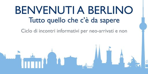 Benvenuti a Berlino - Ciclo di Incontri Informativi - Fisco e tasse
