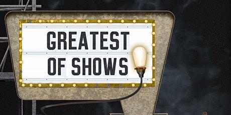 The Greatest of Shows tickets