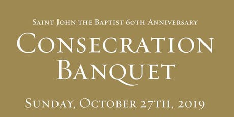 60th Anniversary & Consecration Banquet Celebration tickets