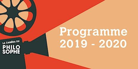 La Caméra du Philosophe - Programme 2019-2020 billets