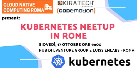 ROMA Kubernetes Meetup #AperiTech di Cloud Native Computing Roma biglietti