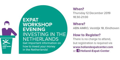 Expat Workshop Evening: Starting to Invest in the Netherlands