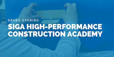 Grand Opening - SIGA High Performance Construction Academy