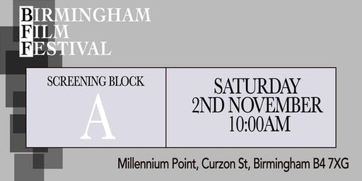 BIRMINGHAM FILM FESTIVAL - Screening Block A