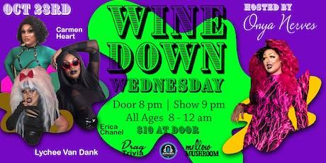 Wine Down Wednesday - Oct 23rd tickets