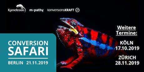 Conversion Safari | Berlin - 21.11.2019 Tickets